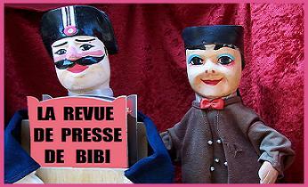 BiBi, Guignol et la Grande Presse.