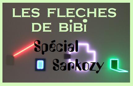 LES FLECHES DE BIBI Special Sarkozy
