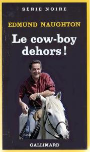 Les Cow-Boys Dehors 3