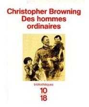Browning-Christopher-Des-Hommes-Ordinaires-